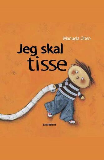 Manuela Olten: Jeg skal tisse