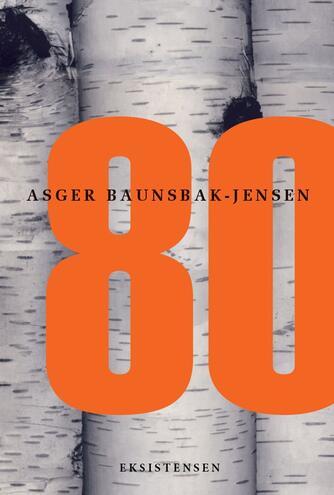 Asger Baunsbak-Jensen: 80