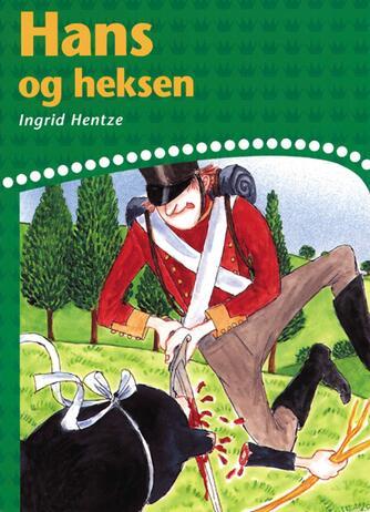 Ingrid Hentze: Hans og heksen