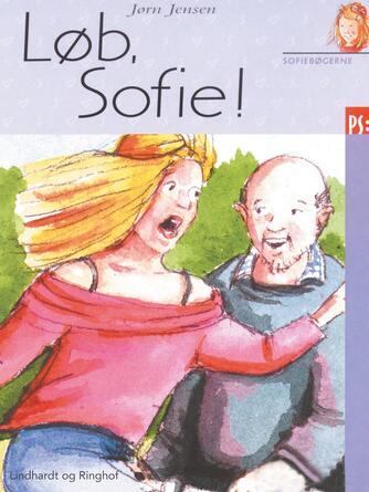 Jørn Jensen (f. 1946): Løb, Sofie!