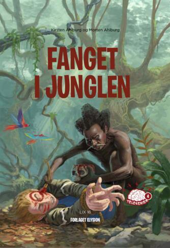 Kirsten Ahlburg: Fanget i junglen
