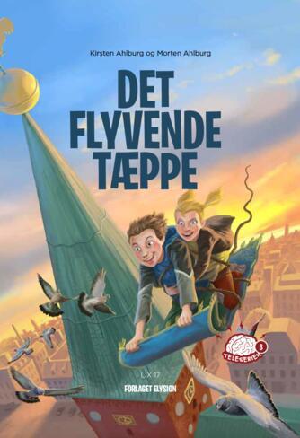 Kirsten Ahlburg: Det flyvende tæppe