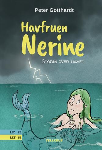 Peter Gotthardt: Havfruen Nerine - storm over havet
