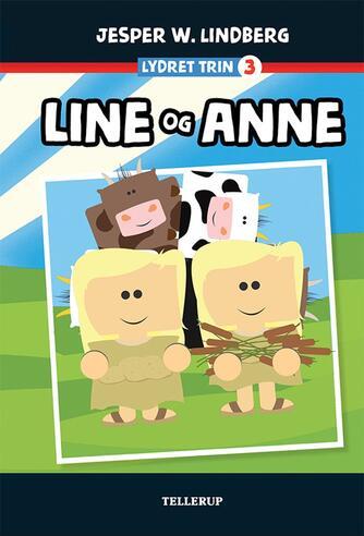 Jesper W. Lindberg: Line og Anne