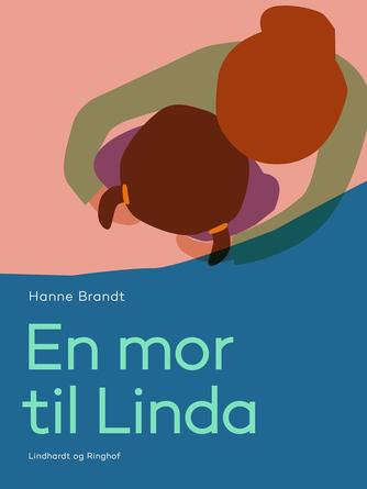 : En mor til Linda