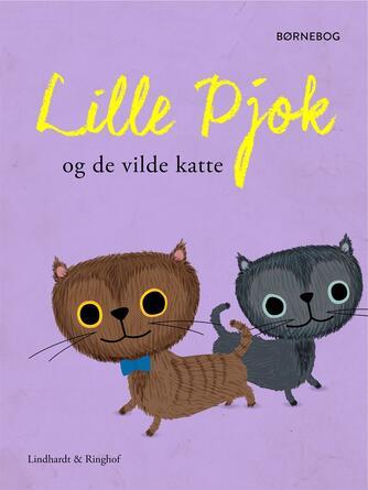 : Lille Pjok og de vilde katte