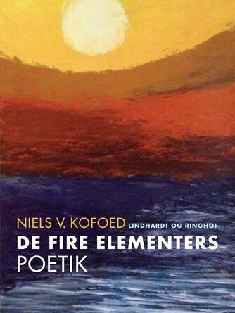 Niels Kofoed (f. 1930): De fire elementers poetik