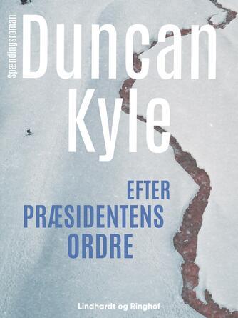 : Efter præsidentens ordre