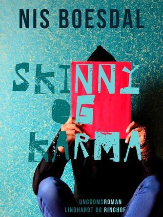 : Skinny og Karma