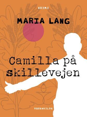 : Camilla på skillevejen