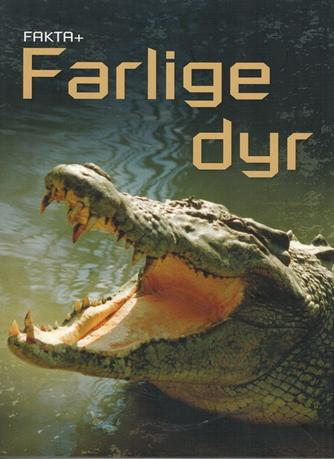 Henry Brook: Farlige dyr