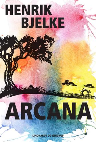 Henrik Bjelke: Arcana