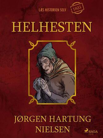 Jørgen Hartung Nielsen: Helhesten : 1803