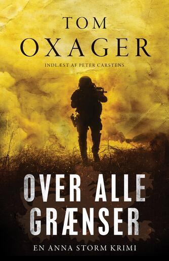 Tom Oxager: Over alle grænser