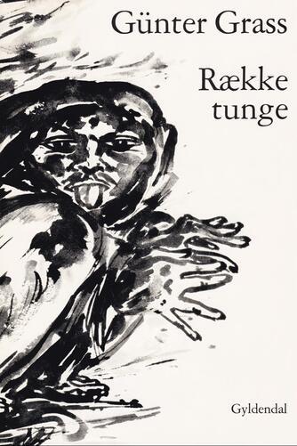 Günter Grass: Række tunge