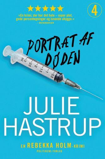 Julie Hastrup: Portræt af døden