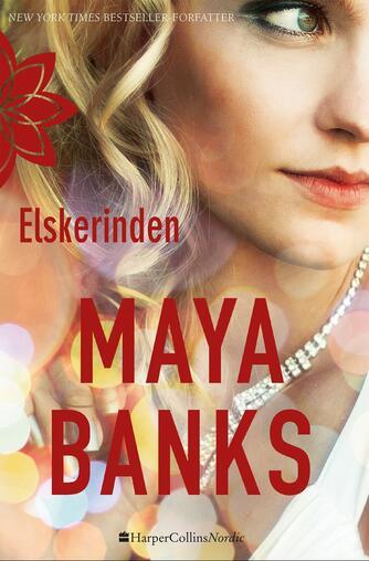 Maya Banks: Elskerinden