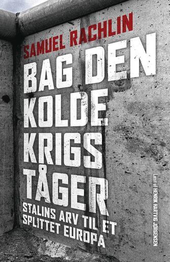 Samuel Rachlin: Bag den kolde krigs tåger