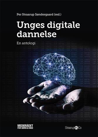 : Unges digitale dannelse : en antologi