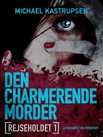 Michael Kastrupsen: Den charmerende morder