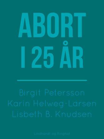: Abort i 25 år