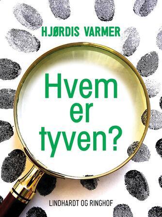 Hjørdis Varmer: Hvem er tyven?