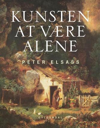 Peter Elsass: Kunsten at være alene