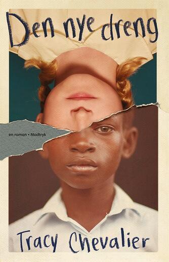 Tracy Chevalier: Den nye dreng : en roman