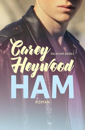 Carey Heywood: Ham : roman