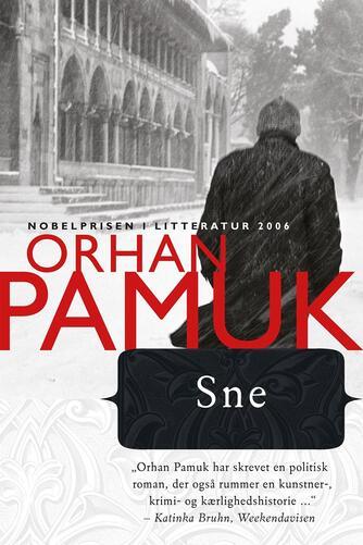 Orhan Pamuk: Sne : roman