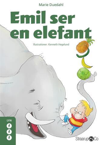 Marie Duedahl: Emil ser en elefant