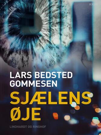 Lars Bedsted Gommesen: Sjælens øje