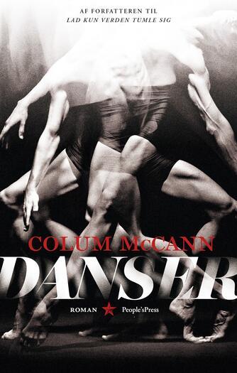 Colum McCann: Danser : roman