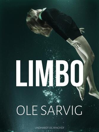 Ole Sarvig: Limbo
