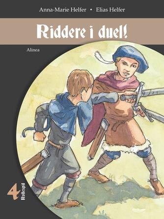 Anna-Marie Helfer: Riddere i duel