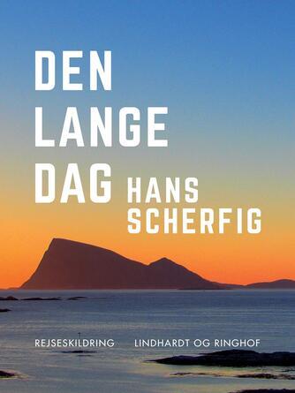 Hans Scherfig: Den lange dag