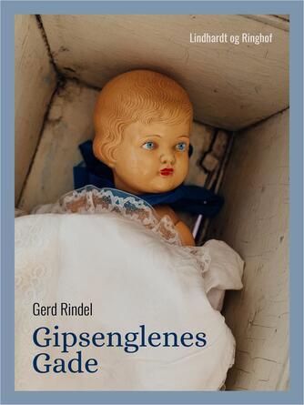 Gerd Rindel: Gipsenglenes gade