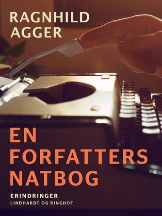 Ragnhild Agger: En forfatters natbog