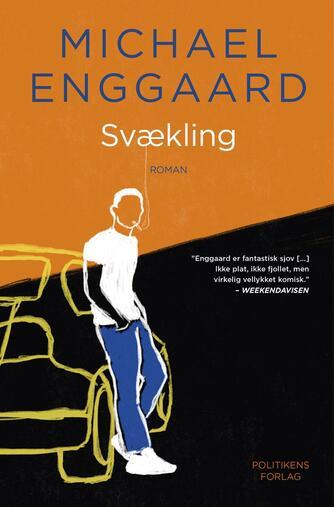 Michael Enggaard: Svækling