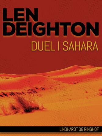 Len Deighton: Duel i Sahara