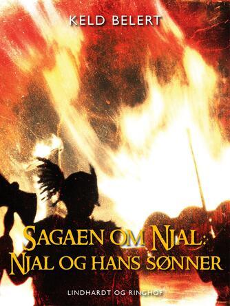 : Sagaen om Njal: Njal og hans sønner