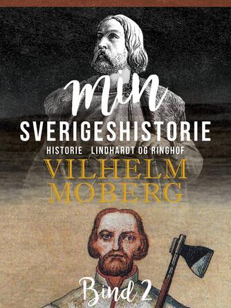 : Min Sverigeshistorie bind 2