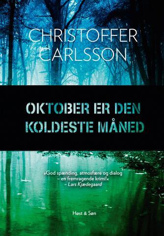 Christoffer Carlsson: Oktober er den koldeste måned