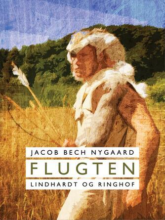 J. Bech Nygaard: Flugten