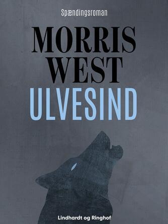 Morris L. West: Ulvesind