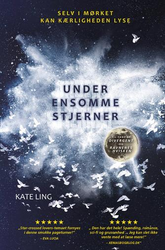 Kate Ling: Under ensomme stjerner