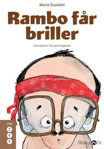 Marie Duedahl: Rambo får briller