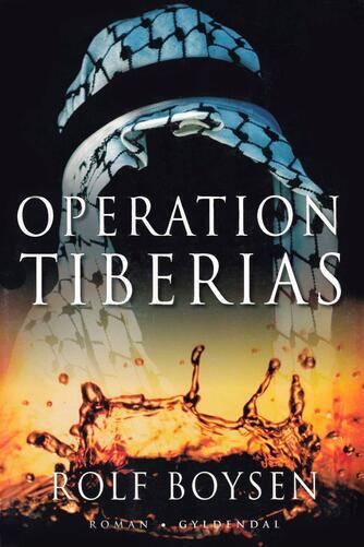Rolf Boysen: Operation Tiberias : roman