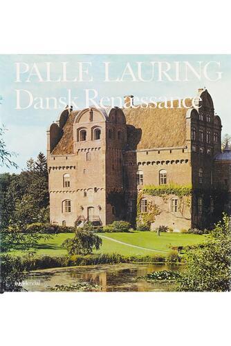 Palle Lauring: Dansk renæssance