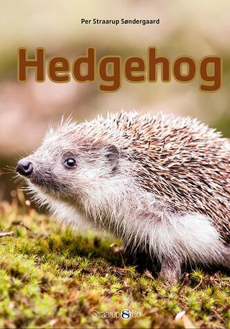 Per Straarup Søndergaard: Hedgehog